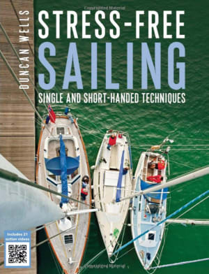 Book review— Stress-Free Sailing: Single and Short-handed Techniques